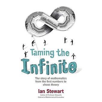 Taming de oneindige: het verhaal van de wiskunde