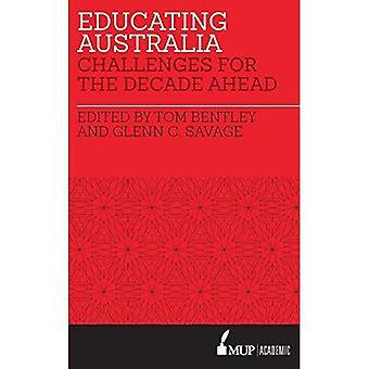 Utbilda Australien: Utmaningar för decennium framåt