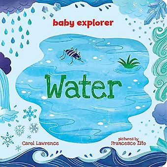 Water (Baby Explorer) [Board book]
