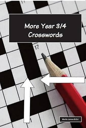 More Year 3-4 Crosswords by Martin James - 9781842854181 Book