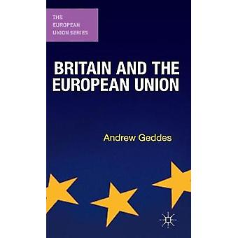 Britain and the European Union by Geddes & Andrew