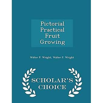 الفاكهة العملية التصويرية تزايد العلماء الطبعة اختيار طريق رأيت & والتر ب.