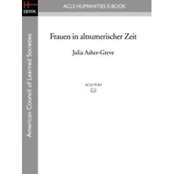Frauen in altsumerischer Zeit door AsherGreve & Julia & M.