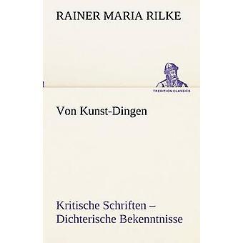 Von KunstDingen av Rilke & Rainer Maria
