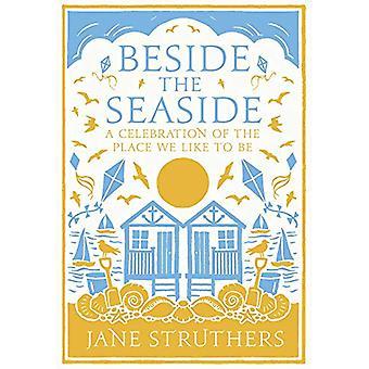 Vieressä Seaside - Juhla Paikka haluamme olla Jane