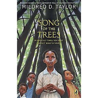 Song of the Trees by Mildred D. Taylor - 9780142500750 Book