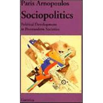Sociopolitics - Political Development in Postmodern Societies by Paris