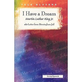 I Have a Dream/Letter from Birmingham Jail by Martin Luther King - 97