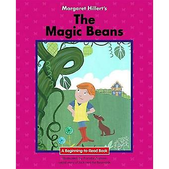 The Magic Beans by Margaret Hillert - 9781599537849 Book