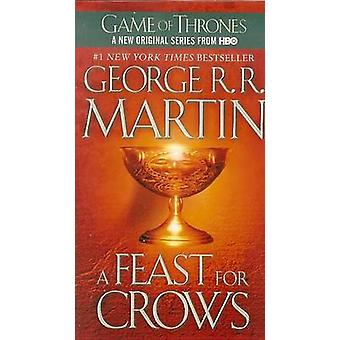 A Feast for Crows by George R R Martin - 9781613832806 Book