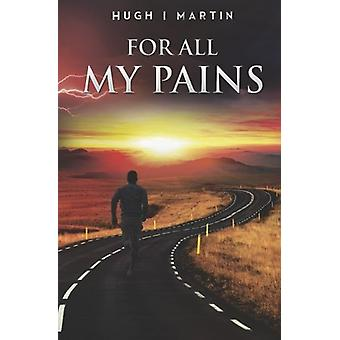 For All My Pains - 9781784653194 Book
