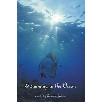 Swimming in the Ocean by Catherine Jenkins - 9781894663175 Book