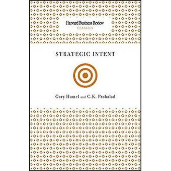 Strategic Intent by Gary Hamel - 9781422136546 Book