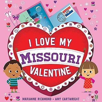 I Love My Missouri Valentine by Marianne Richmond - 9781492659990 Book