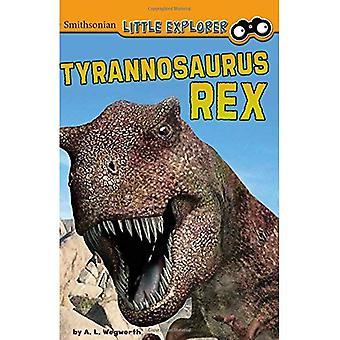 Tyrannosaurus Rex (lille palæontolog) (Smithsonian lille opdagelsesrejsende)
