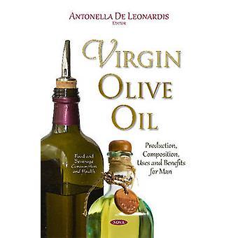 Virgin Olive Oil by Edited by Antonella Leonardis