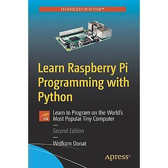 Lernen Raspberry Pi Programmierung mit Python von Wolfram Donat