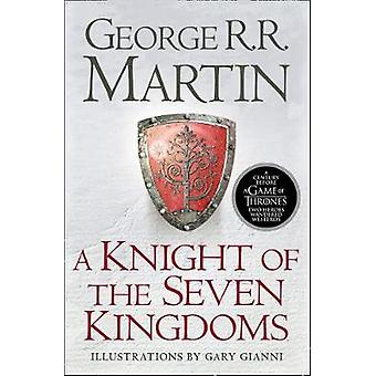 Knight of the Seven Kingdoms by George R.R. Martin