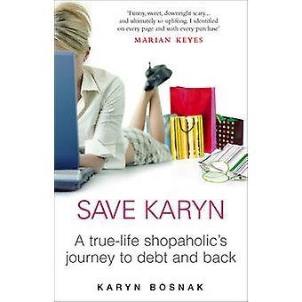 Salve Karyn por Karyn Bosnak