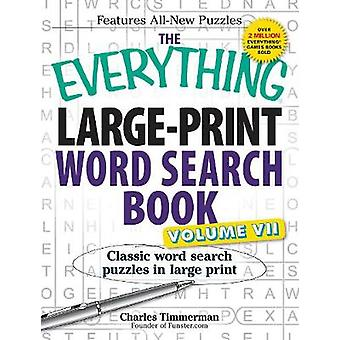 The Everything LargePrint Word Search Book Volume VII por Charles Timmerman