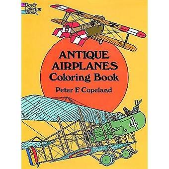 Antike Flugzeuge Malbuch von Peter Copeland