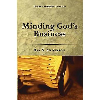 Minding Gods Business by Anderson & Ray S.