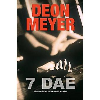 7 Dae by Meyer & Deon