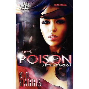 Poison 2 The Cartel Publications Presents by Harris & KD