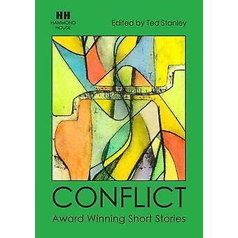CONFLICT Award Winning Short Stories von Stanley & Ted
