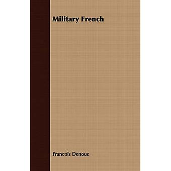Military French by Denoue & Francois