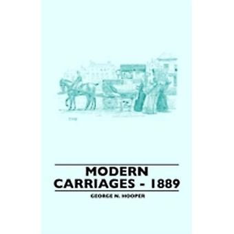 Modern Carriages  1889 by Hooper & George N.
