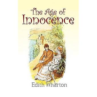 The Age of Innocence von Wharton & Edith