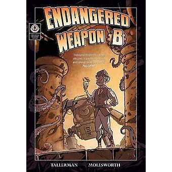Endangered Weapon B by Tallerman & David