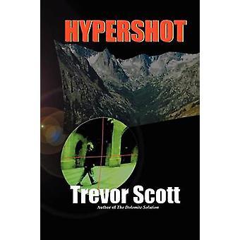Hypershot by Scott & Trevor