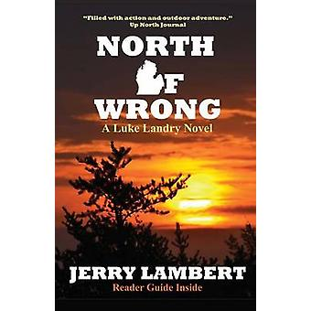North Of Wrong by Lambert & Jerry