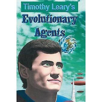 Evolutionary Agents by Leary & Timothy