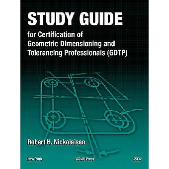 Study Guide for Certification of Geometric Dimensioning and Toleranci