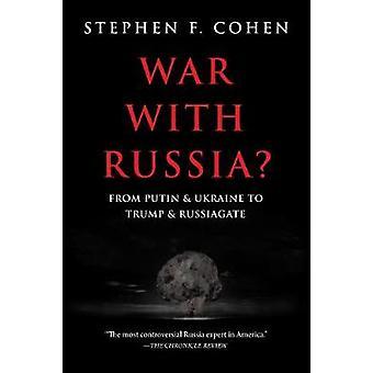 Oorlog met Rusland? - Van Poetin en Oekraïne naar Trump en Russiagate (Russiagate)