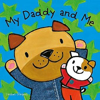 My Daddy and Me by My Daddy and Me - 9781605374512 Book