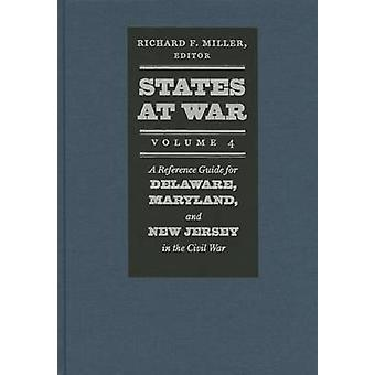 States at War - A Reference Guide for Delaware - Maryland - and New Je