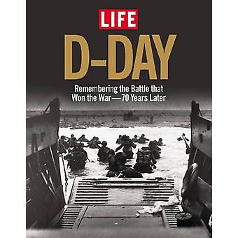 Life D-Day by The Editors of LIFE Magazine - 9781618931023 Book