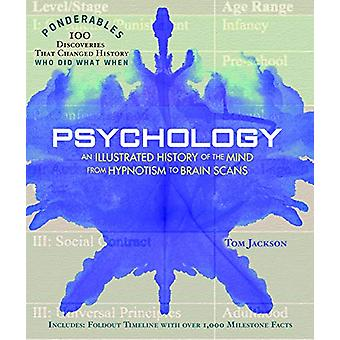 Psychology - Ponderables - An Illustrated History of the Mind from Hyp