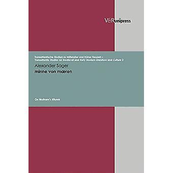 minne von maeren - On Wolframs Titurel by Alexander Sager - 9783899712