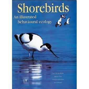 Shorebirds - An Illustrated Behavioural Ecology by Jan van de Kam - Br
