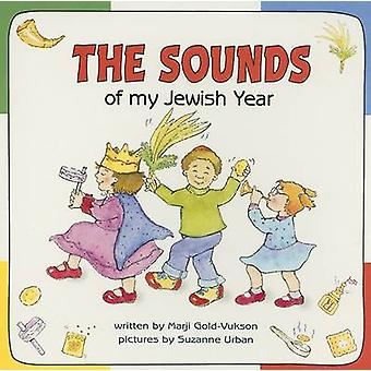 The Sounds of My Jewish Year by Marji Gold-Vukson - Suzanne Urban - 9