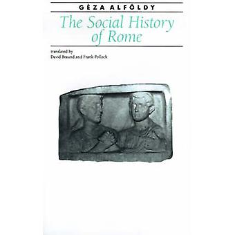 The Social History of Rome by Geza Alfoldy - 9780801837012 Book