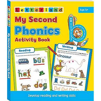 My Second Phonics Activity Book  Develop Reading and Writing Skills by Lisa Holt & Lyn Wendon
