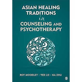 Asiatiska Healing traditioner i rådgivning och psykoterapi av Roy Moodley