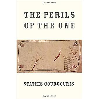 The Perils of the One by Stathis Gourgouris - 9780231192880 Book