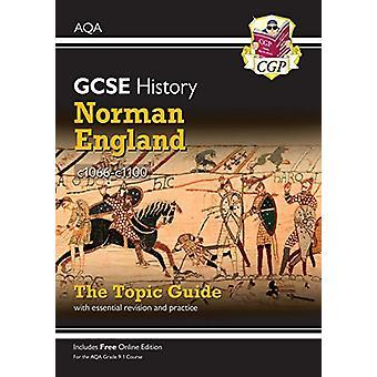 Nouveau Grade 9-1 GCSE History AQA Topic Guide - Norman England - c1066-c